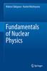 Thumbnail Fundamentals of Nuclear Physics