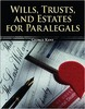 Thumbnail Wills, Trusts, and Estates for Paralegals